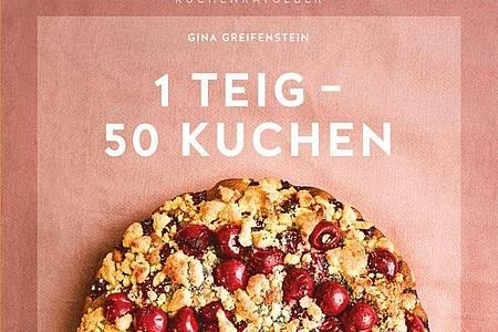«1 Teig ? 50 Kuchen», Gina Greifenstein, Verlag Gräfe und Unzer, 64 Seiten, 9,99 Euro, ISBN 978-3833866210. Foto: Gräfe und Unzer/dpa-tmn